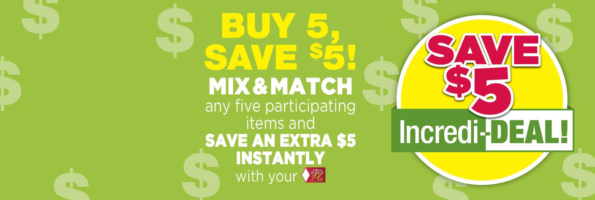 Buy 5, Save $5