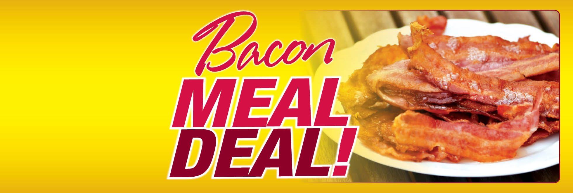 Bacon Meal Deal