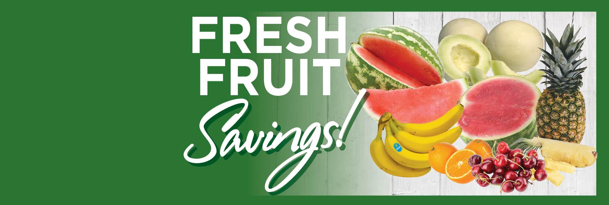 Fresh Fruit Savings