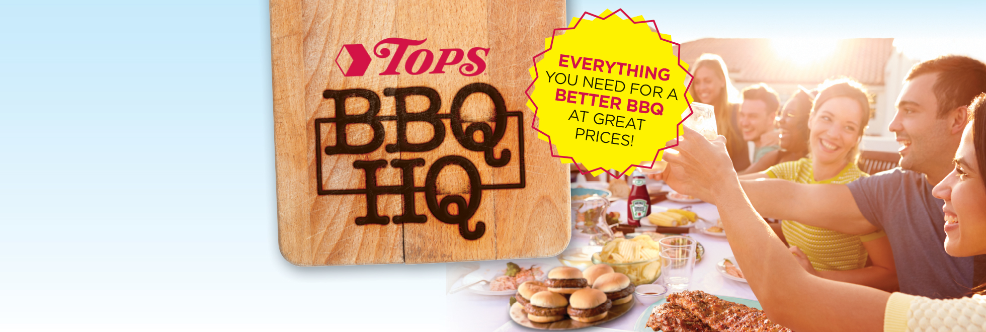 TOPS Is Your BBQ HQ