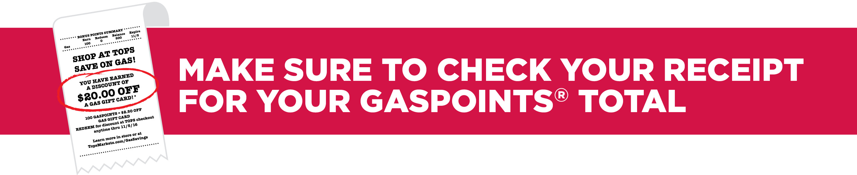 Make sure to check your receipt for your GasPoints Total