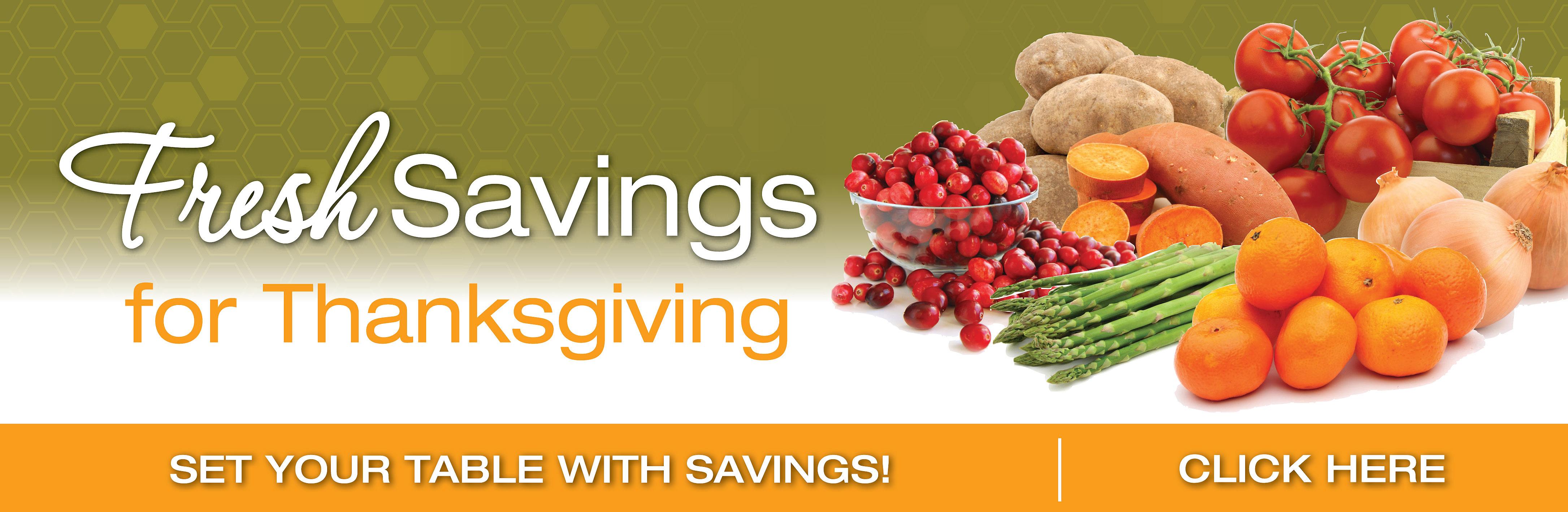 Fresh Savings For Thanksgiving
