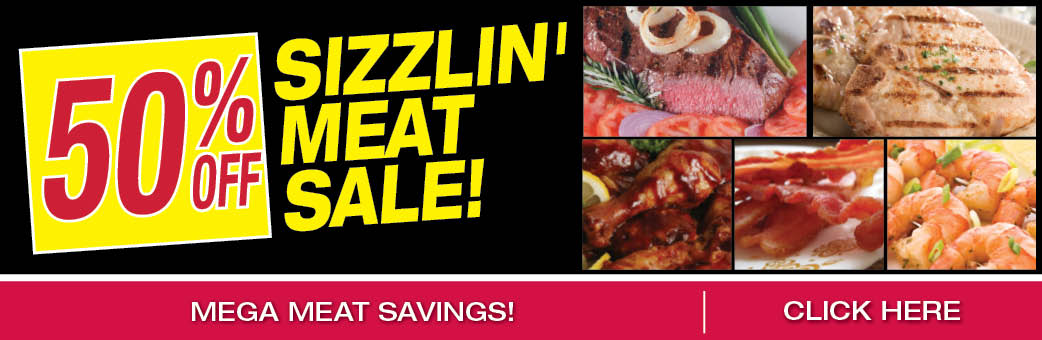 Sizzlin' 50% Off Meat Sale