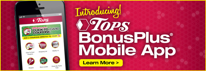 TOPS BonusPlus<sup>&reg;</sup> Mobile App